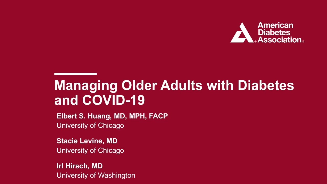 Managing Older Adults with Diabetes and COVID-19