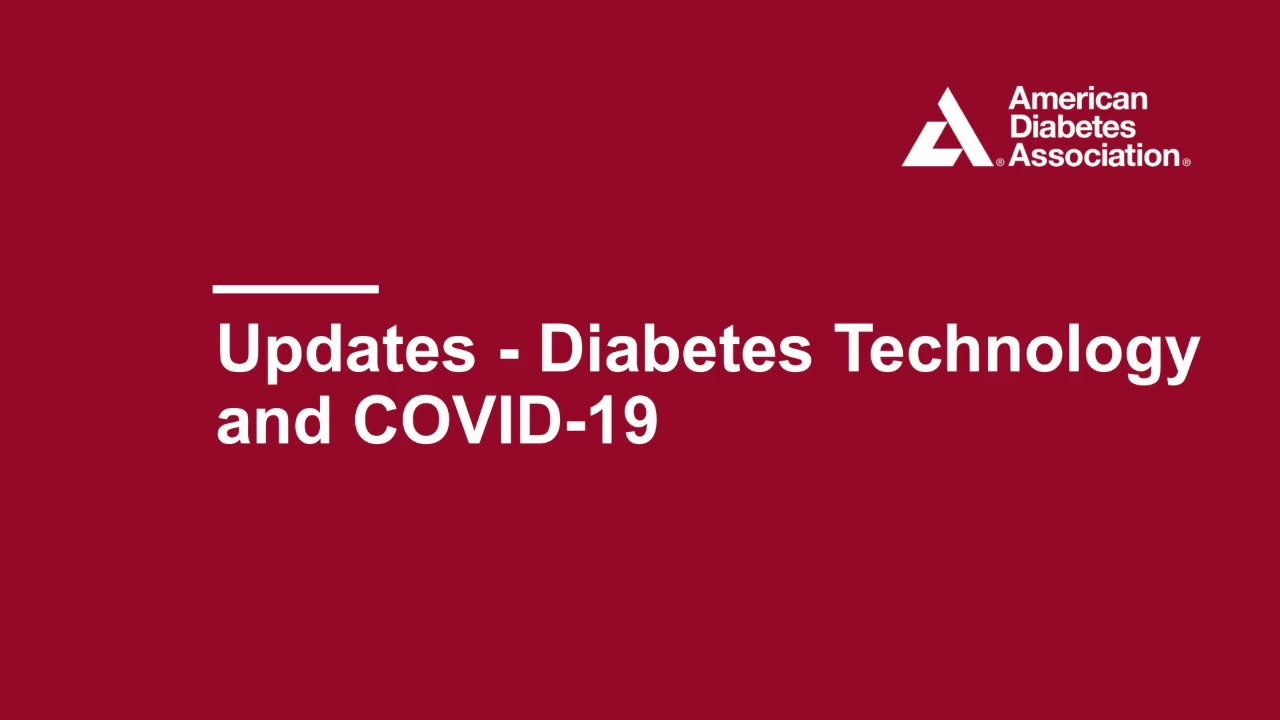 Updates Diabetes Tech and Covid 19